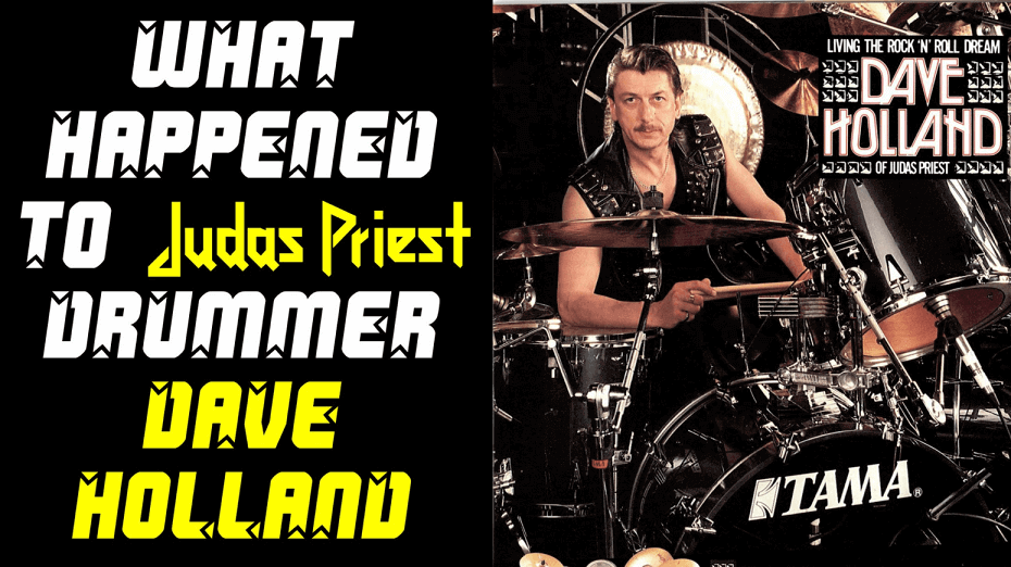 What happened to Judas Priest ex-drummer Dave Holland