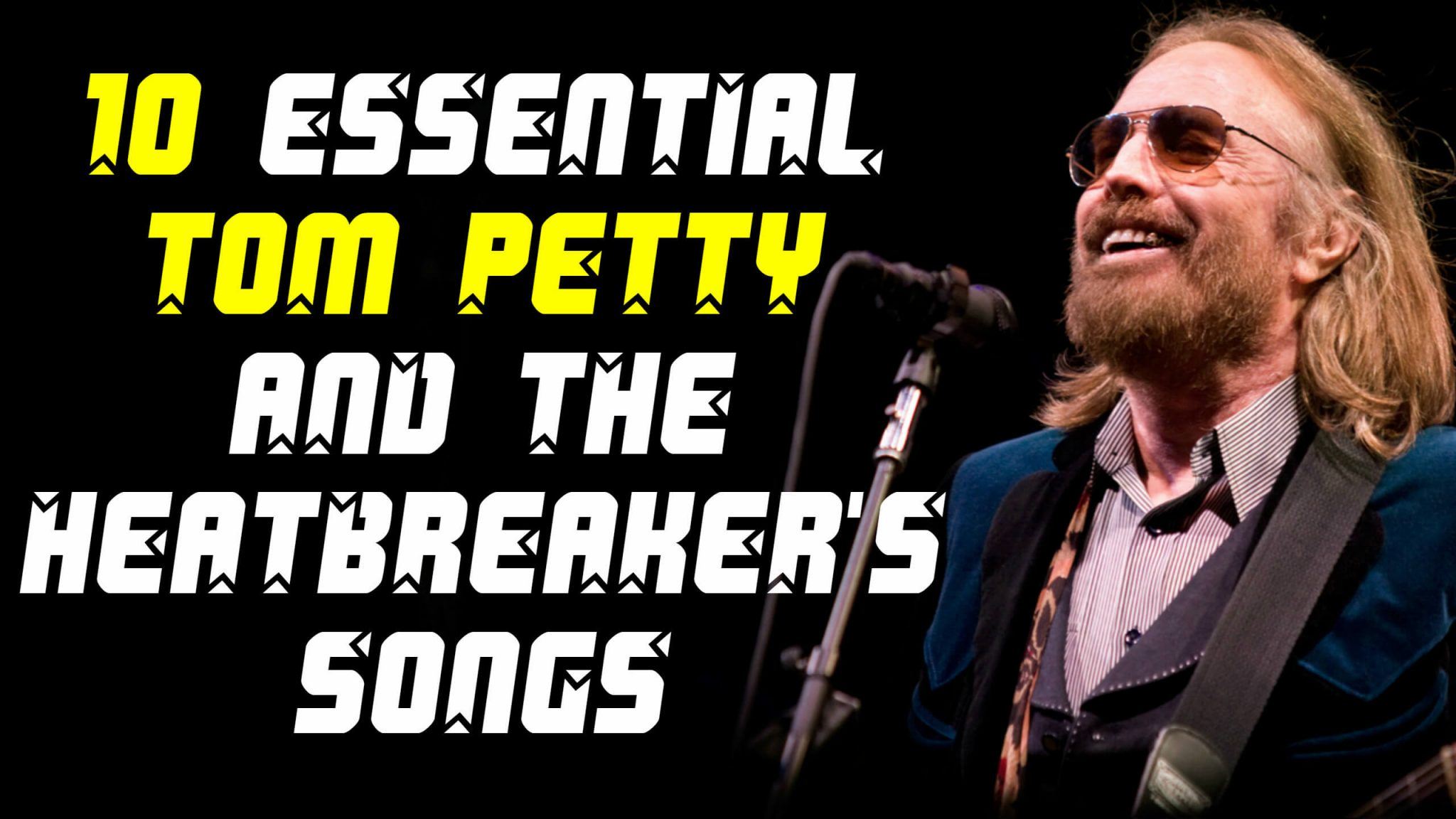 10 essential Tom Petty & The Heatbreakers songs