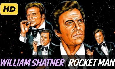 Back In Time: William Shatner sings Elton John's Rocket Man