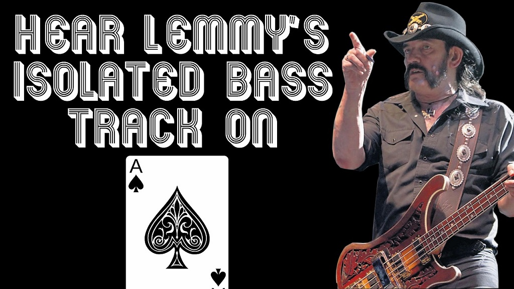 Hear Lemmy Kilmister's isolated bass track on Ace Of Spades