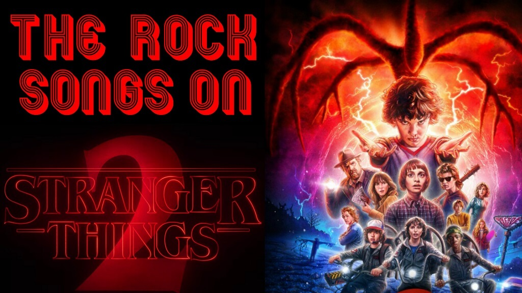 The Rock And Roll Songs That Are On The Stranger Things Second Season