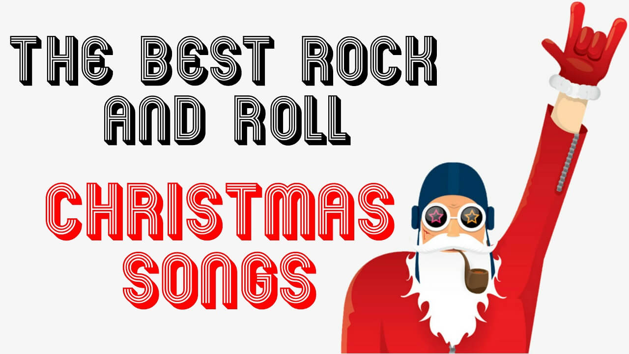 Christmas Rock.The Best Rock And Roll Christmas Songs To Play On The Holidays
