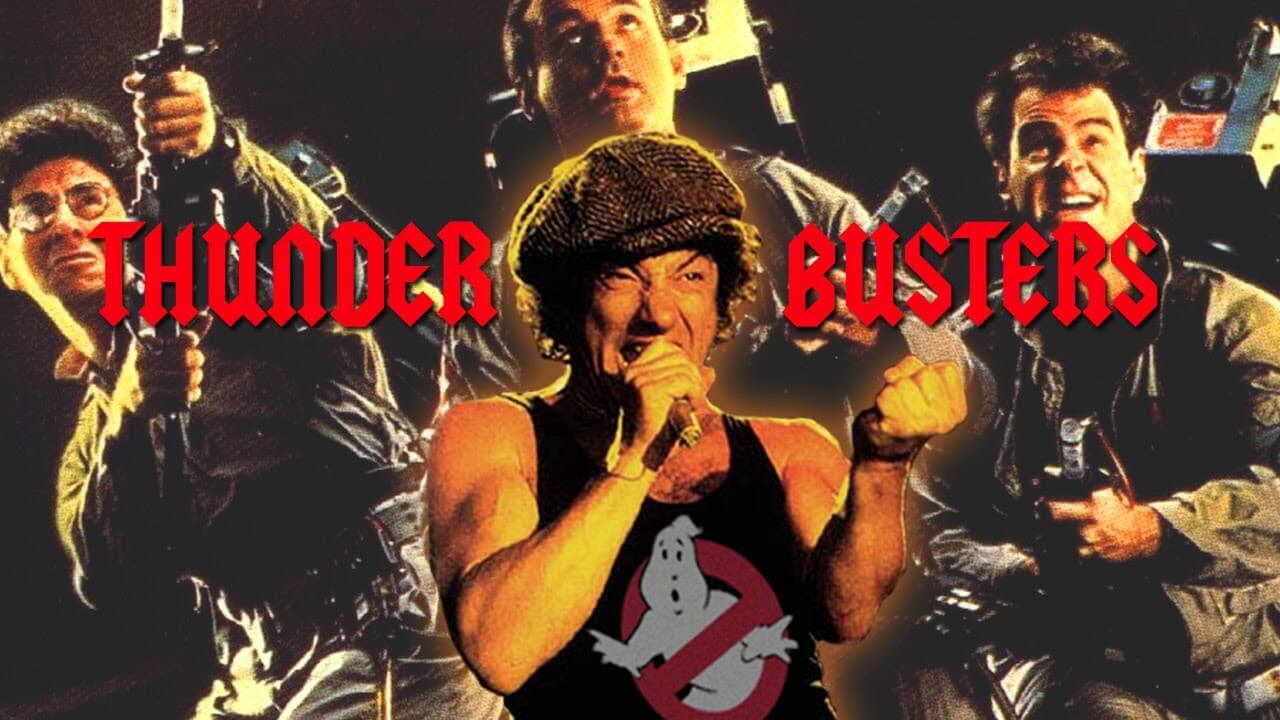 ACDC AND GHOSTBUSTERS