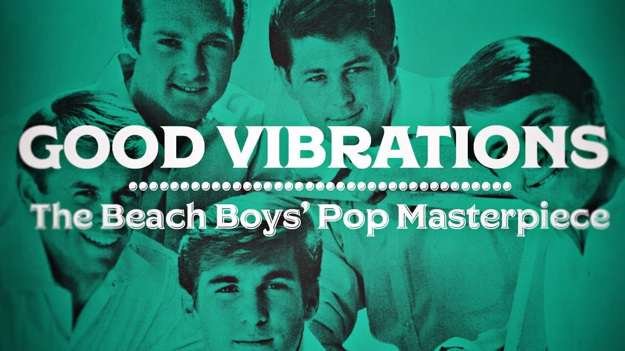 How good vibrations was made