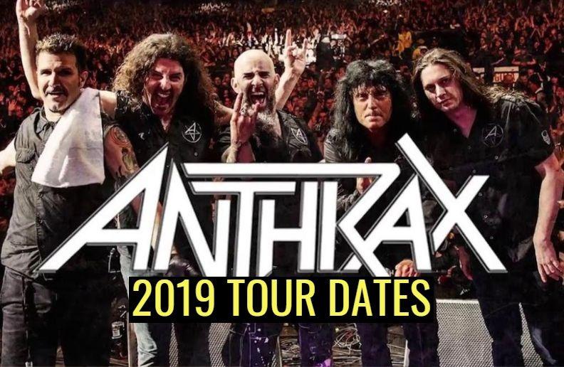 Anthrax 2019 tour dates