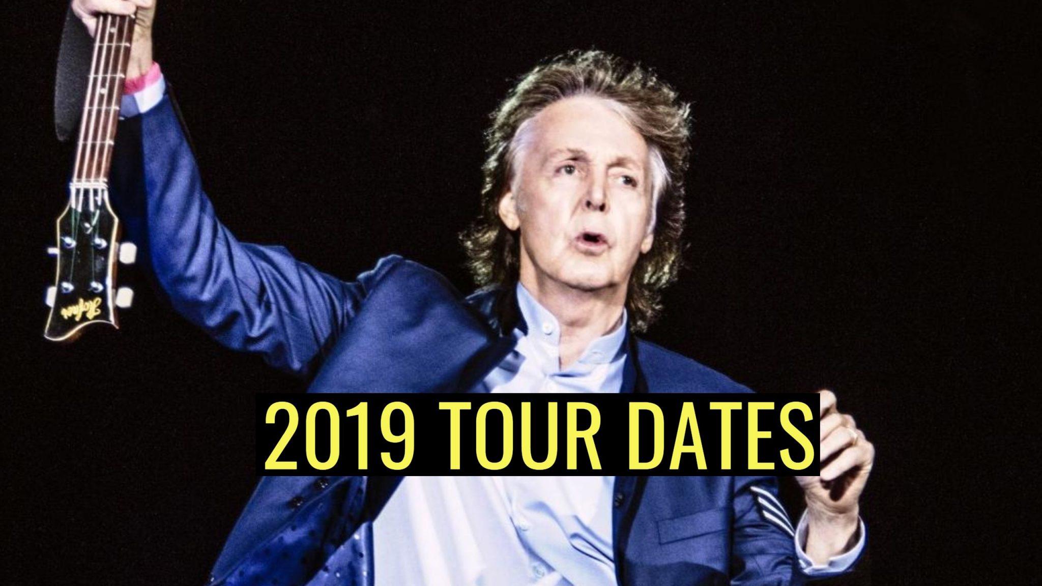 Paul McCartney 2019 tour dates