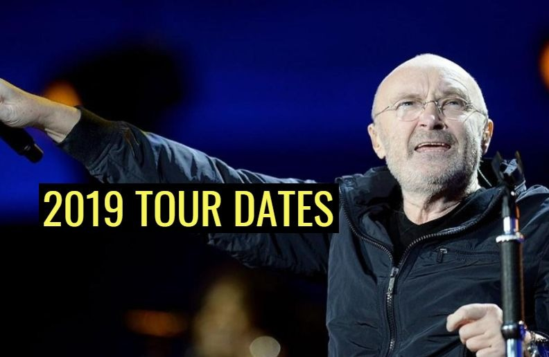 Phil Collins 2019 tour dates