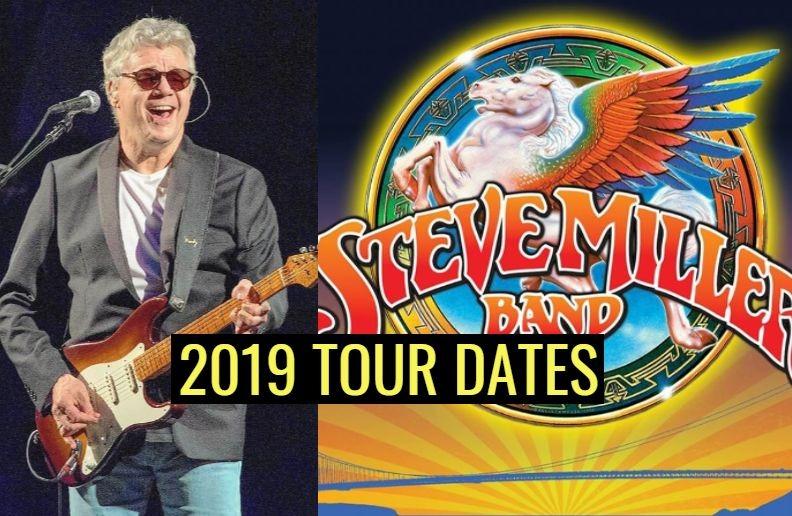 Steve Miller Band 2019 tour dates