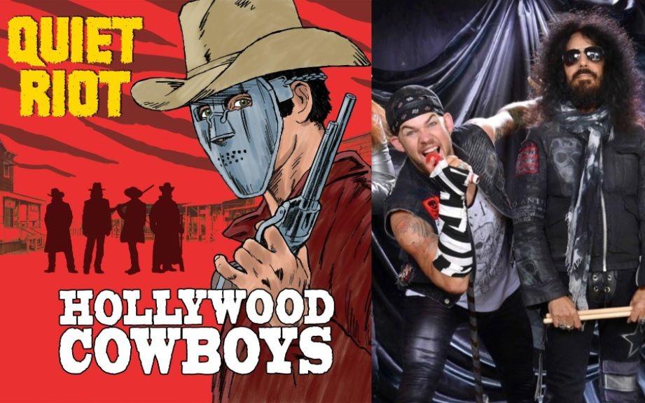 Quiet Riot Hollywood Cowboys
