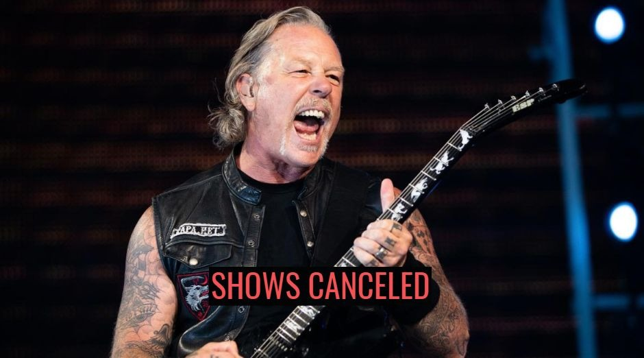 Metallica shows canceled