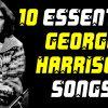 10 essential George Harrison solo career songs