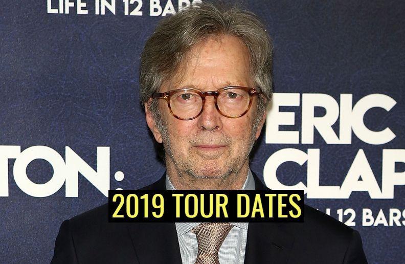 Eric Clapton 2019 tour dates